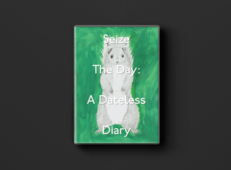 Seize the Day: A Dateless Diary