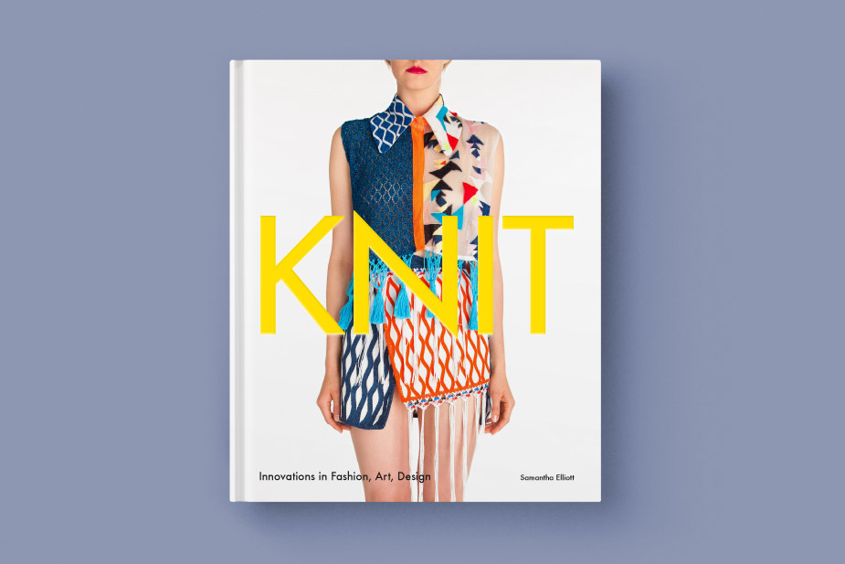 Knit: Innovations in Fashion, Art, Design 1